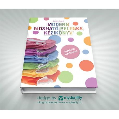 Modern Mosható Pelenka Kézikönyv